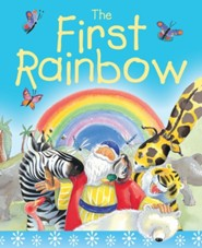 The First Rainbow  -     By: Su Box     Illustrated By: Susie Poole