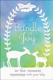 Bundle of Joy: In-the-Moment Memories with Your Baby
