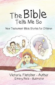 The Bible Tells Me So  -     By: Victoria Fletcher