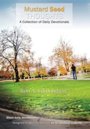 Mustard Seed Thoughts: A Collection of Daily Devotionals  -     By: Ron A. Edmondson