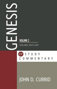 Genesis Volume 2  -     By: John D. Currid