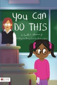 You Can Do This  -     By: Dr. Lowell T. Coleman Jr.