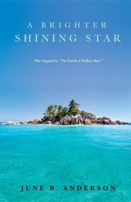 A Brighter Shining Star  -     By: June B. Anderson