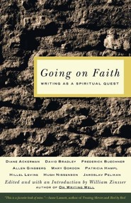 Going on Faith: Writing as a Spiritual Quest  -     Edited By: William Zinsser     By: William Zinsser(ED.)