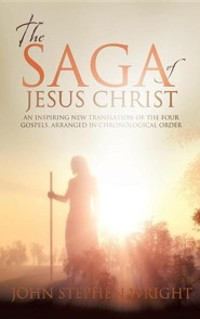 The Saga of Jesus Christ  -     By: John Wright
