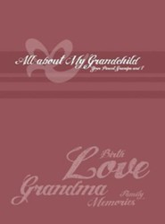 Grandma\'s Collection: All about My Grandchild  -     By: Karen Horsted