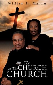 The Church in the Church  -     By: William H. Martin