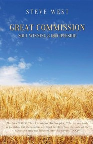 Great Commission Soul Winning & Discipleship  -     By: Steve West