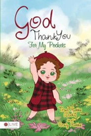 God Thank You for My Pockets  -     By: Traci (Ducki) Hobbs, Craig Hobbs