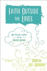 Faith Outside the Lines: More Than Just a Journal for the Creative Believer