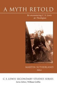 A Myth Retold  -     Edited By: Martin Sutherland