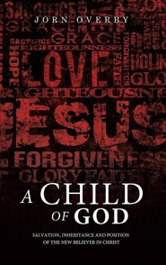 A Child of God  -     By: Jorn Overby
