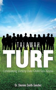 Talawah Turf  -     By: Dr. Sherone Smith-Sanchez
