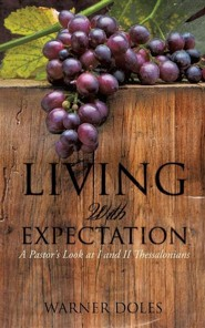 Living with Expectation  -     By: Warner Doles