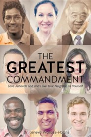 The Greatest Commandment  -     By: Dr. Geneva Wallace-Hollins
