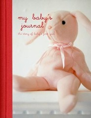 My Babys Journal: The Story of Baby's First YearPink Edition