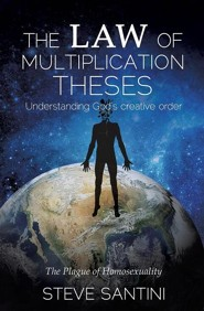 The Law of Multiplication Theses  -     By: Steve Santini