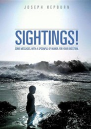 Sightings  -     By: Joseph Hepburn