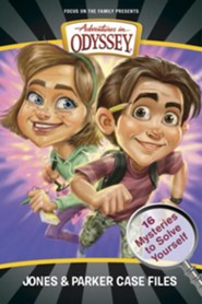 Adventures in Odyssey: Jones & Parker Case Files: 16 Mysteries to Solve Yourself  -     By: Christopher P.N. Maselli, Bob Hoose