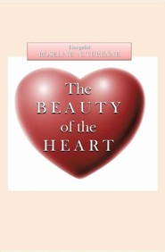 The Beauty of the Heart  -     By: Roseline N. Turenne