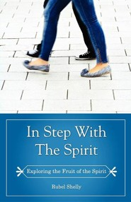 In Step with the Spirit  -     By: Rubel Shelly