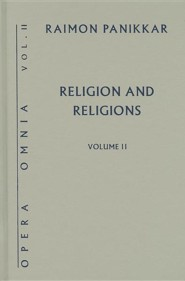 Religion and Religions  -     By: Raimon Panikkar