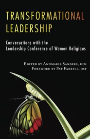 Transformational Leadership: Conversations with the Leadership of Conference of Women Religious