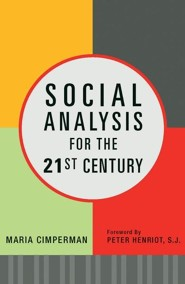 Social Analysis for the 21st Century  -     By: Maria Cimperman
