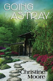 Going Astray (2nd Edition), Edition 0002Updated  -     By: Christine Moore