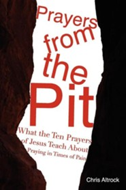 Prayers from the Pit  -     By: Chris Altrock
