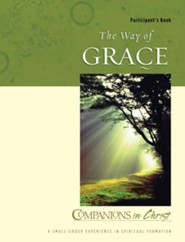 Companions in Christ: The Way of Grace, Participant's  Guide