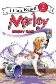 Marley: Messy Dog  -     By: John Grogan     Illustrated By: Richard Cowdrey