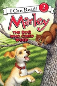 Marley: The Dog Who Cried Woof  -     By: John Grogan     Illustrated By: Richard Cowdrey