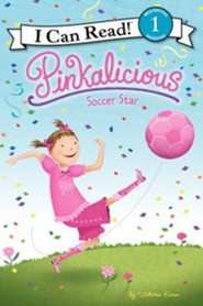 Pinkalicious: Soccer Star  -     By: Victoria Kann     Illustrated By: Victoria Kann
