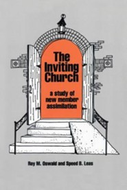 The Inviting Church: A Study of New Member Assimilation