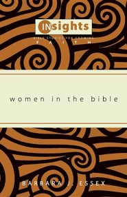Women in the Bible Limited Edition, Paper  -     By: Barbara J. Essex