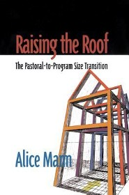 Raising the Roof: The Pastoral-To-Program Size Transition  -     By: Alice Mann