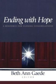 Ending with Hope  -     Edited By: Beth Ann Gaede
