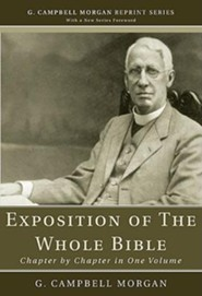 An Exposition of the Whole Bible: Chapter by Chapter in One Volume