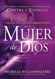 Oraciones y declaraciones para la mujer de Dios, Prayers and Declarations for the Woman of God