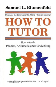 How to Tutor  -     By: Samuel L. Blumenfeld
