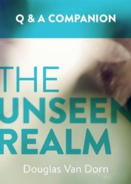 Unseen Realm: A Question and Answer Companion