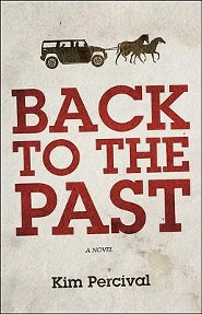 Back to the Past  -     By: Kim Percival