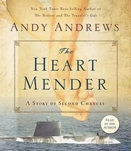 The Heart Mender  [Download] -     By: Andy Andrews