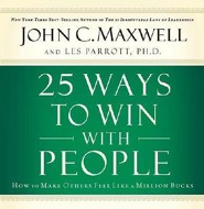 25 Ways to Win With People  [Download] -     By: John C. Maxwell