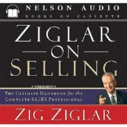 Ziglar on Selling  [Download] -     By: Zig Ziglar