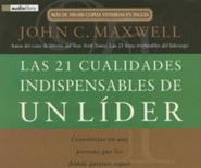 Las 21 cualidades indispensables de un lider [Download]