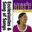 KJV Audio Bible, Dramatized: Ecclesiastes and Song of Songs Audiobook [Download]
