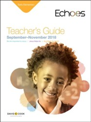 Echoes Early Elementary Teacher Guide