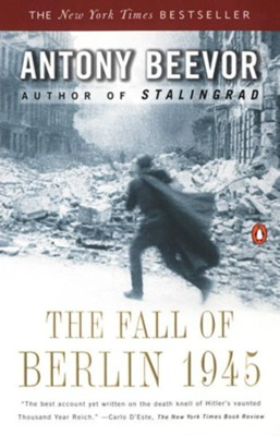 The Fall of Berlin 1945  -     By: Antony Beevor